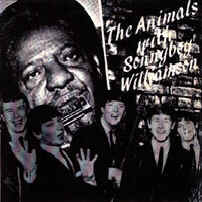 The Animals & Sonny Boy Williamson