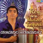 Armando Hernandez Rey De La Musica Tropical