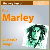 The Very Best of Bob Marley: 25 Classic Songs