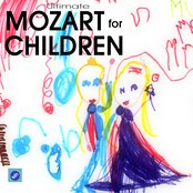 Ultimate Mozart for Children - Mozart Classical Relaxation Music