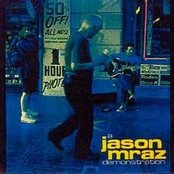Jason Mraz Demonstration, A