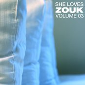 She Loves Zouk, Vol. 3