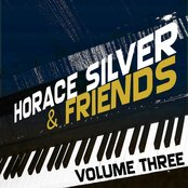 Horace Silver & Friends Vol 3