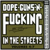 Dope, Guns, and Fucking in the Streets, Volumes 4-7