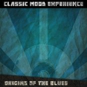 Origins of the Blues (Classic Mood Experience)