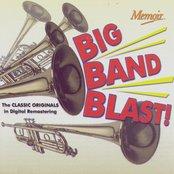 Big Band Blast! The Classic Originals