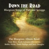 Down the Road: Songs of Flatt and Scruggs