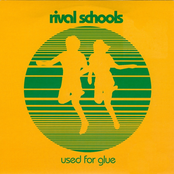 album Used for Glue by Rival Schools