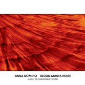 Blood Makes Noise (Allergy To Consciousness Versions)