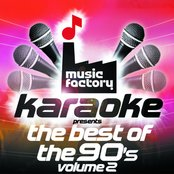 Music Factory Karaoke Presents The Best Of The 90's Volume 2