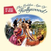 My Kind Of Music - The Golden Age Of Hollywood