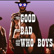 The Good, The Bad and The Who Boys
