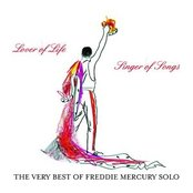 The Very Best of Freddie Mercury Solo:  Lover Of Life, Singer O