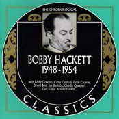 The Chronological Classics: Bobby Hackett 1948-1954