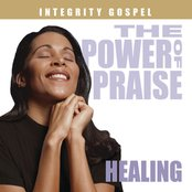 The Power Of Praise: Healing