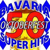 50 Bavaria Oktoberfest Super Hits