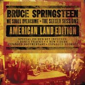 We Shall Overcome The Seeger Sessions American Land Edition