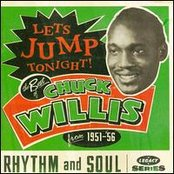 Let's Jump Tonight! The Best Of Chuck Willis from 1951 - '56