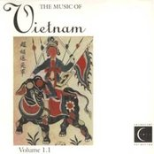 VIETNAM The Music of Vietnam, Vol. 1.1
