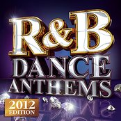 R&B Dance Anthems - The Best Top 40 RnB  Club Floorfillers for 2012 - Perfect R and B Trax for Partying & Workout