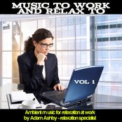 Music to Work and Relax To, Vol. 1 - Relaxation Music