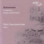 Schumann: Kreisleriana & Etudes symphoniques