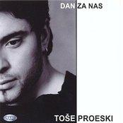 Tose Proeski - Dan Za Nas