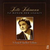 Lotte Lehmann: A Sung & Spoken Tribute