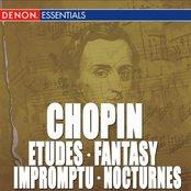 Chopin: Etudes, Op. 10 - Fantasy, Op. 49 - Impromptu No. 4 - Nocturnes