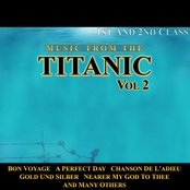 Music From The Titanic Vol. 1