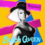 Butch Queen by RuPaul