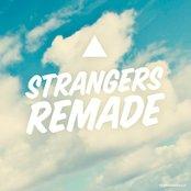 Strangers Remade