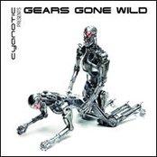 Cyanotic Presents: Gears Gone Wild