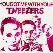 You Got Me With Your Tweezers
