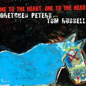 One To The Heart, One To The Head (with Tom Russell)