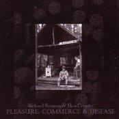Pleasure, Commerce & Disease
