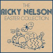 The Ricky Nelson Easter Collection