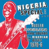 Nigeria Special: Modern Highlife, Afro-Sounds & Nigerian Blues 1970-6