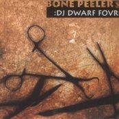 DJ Dwarf Four: Bone Peeler