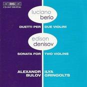 Berio: Duets for 2 Violins / Denisov: Sonata for 2 Violins