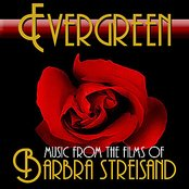 Evergreen: Music From The Films Of Barbra Streisand