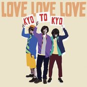 LOVE LOVE LOVE / KYOTOKYO