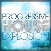 Progressive House Explosion, Vol. 1