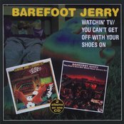 Watchin' TV / You Can't Get Off With Your Shoes On