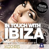 In Touch With Ibiza Vol. 3 - compiled by Kid Chris