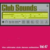 Club Sounds Vol. 47