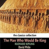 Kipling: The Man Who Would Be King