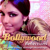 Bollywood Hit Makers Present - Bollywood Reflections, Vol. 27