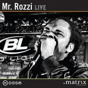 Mr. Rozzi Live at the dotmatrix project