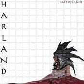 Harland - Salt Box Lane